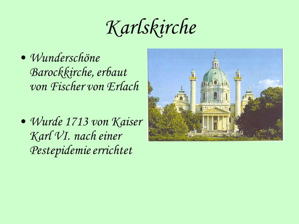 Karlskirche Wunderschöne Barockkirche, erbaut von Fischer von Erlach