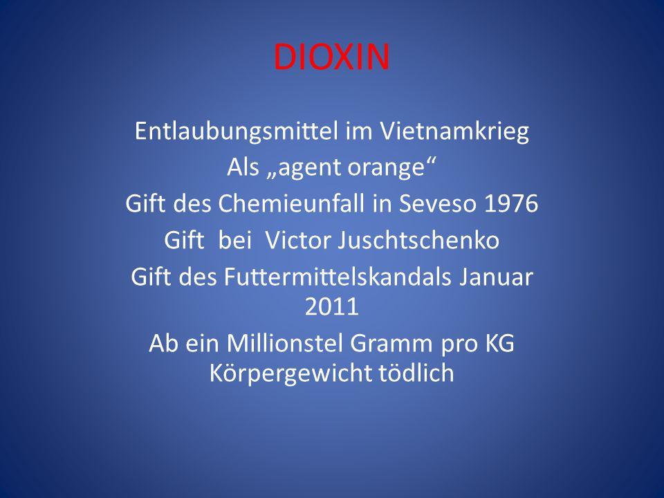 """DIOXIN Entlaubungsmittel im Vietnamkrieg Als """"agent orange"""
