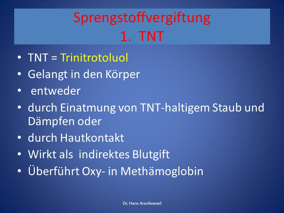 Sprengstoffvergiftung 1. TNT
