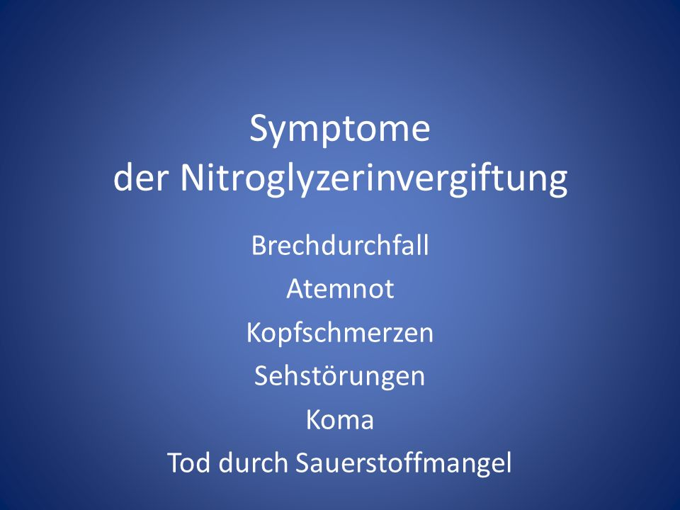Symptome der Nitroglyzerinvergiftung