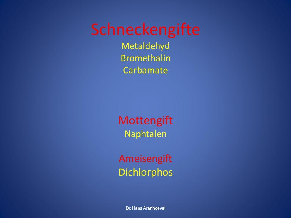 Schneckengifte Mottengift Ameisengift Dichlorphos Metaldehyd