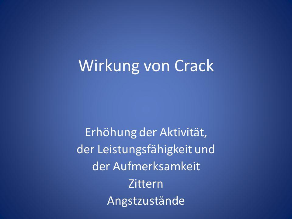 Wirkung von Crack Erhöhung der Aktivität, der Leistungsfähigkeit und
