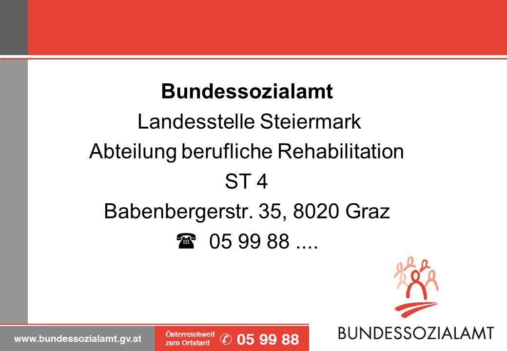 Landesstelle Steiermark Abteilung berufliche Rehabilitation ST 4