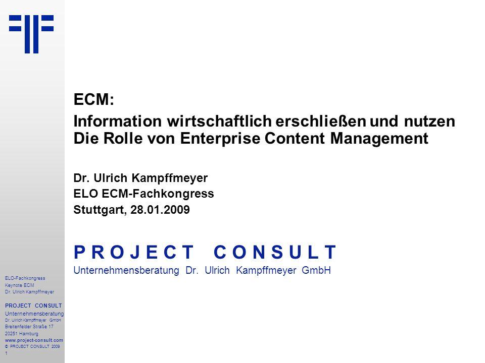 ECM: Information wirtschaftlich erschließen und nutzen Die Rolle von Enterprise Content Management.
