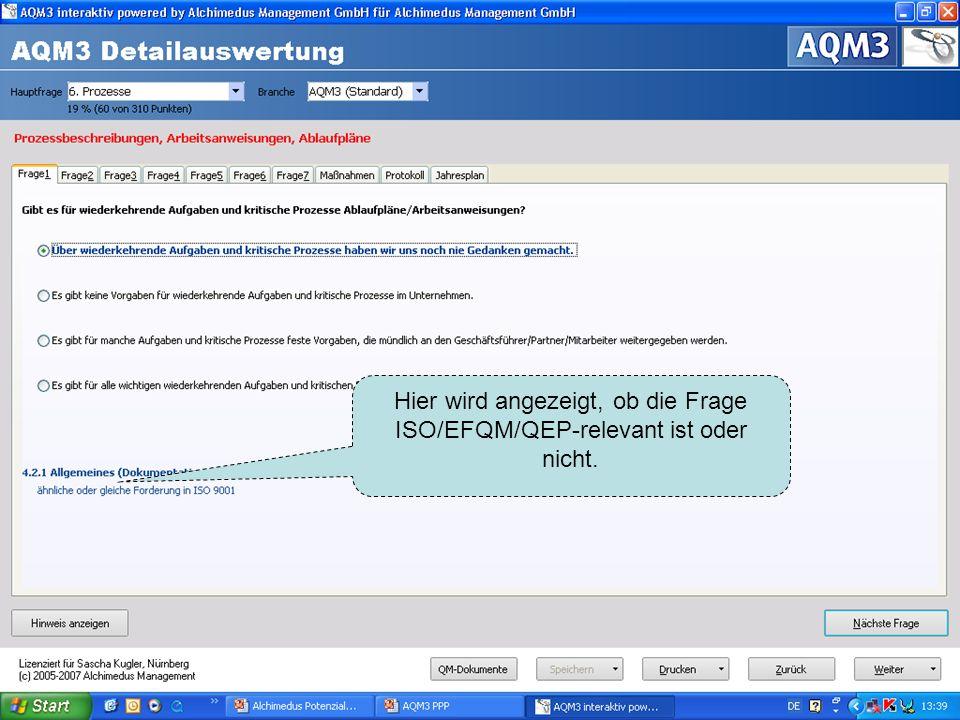Hier wird angezeigt, ob die Frage ISO/EFQM/QEP-relevant ist oder nicht.