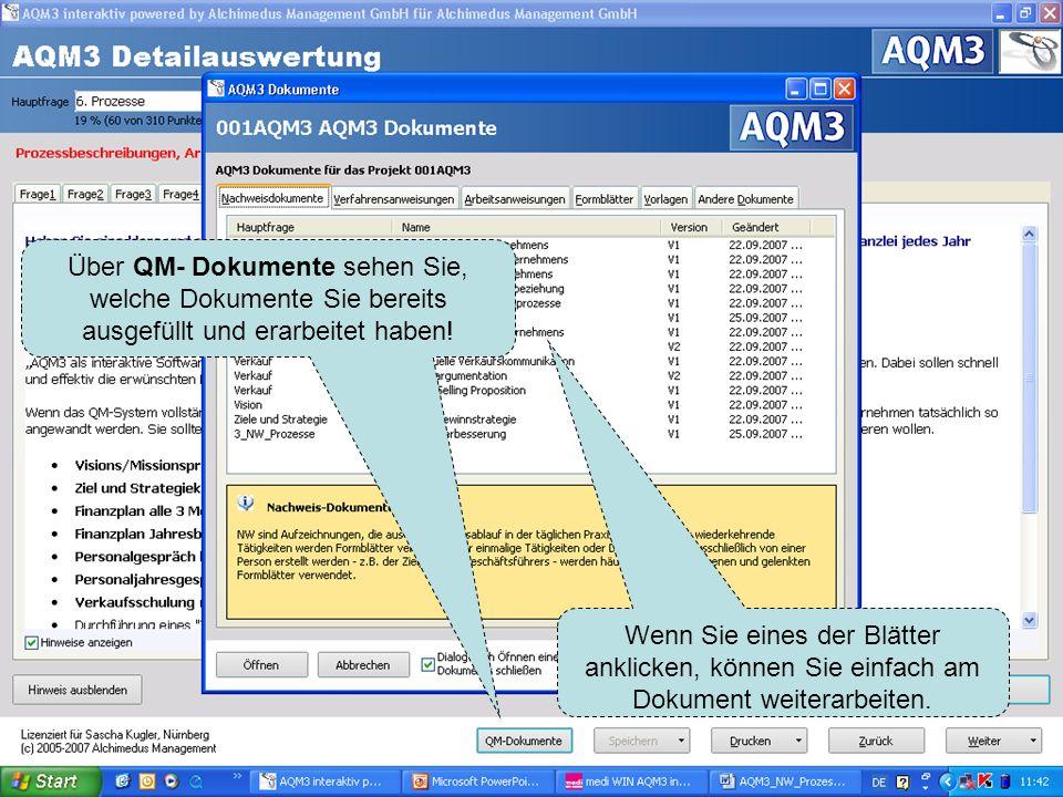 Über QM- Dokumente sehen Sie, welche Dokumente Sie bereits ausgefüllt und erarbeitet haben!