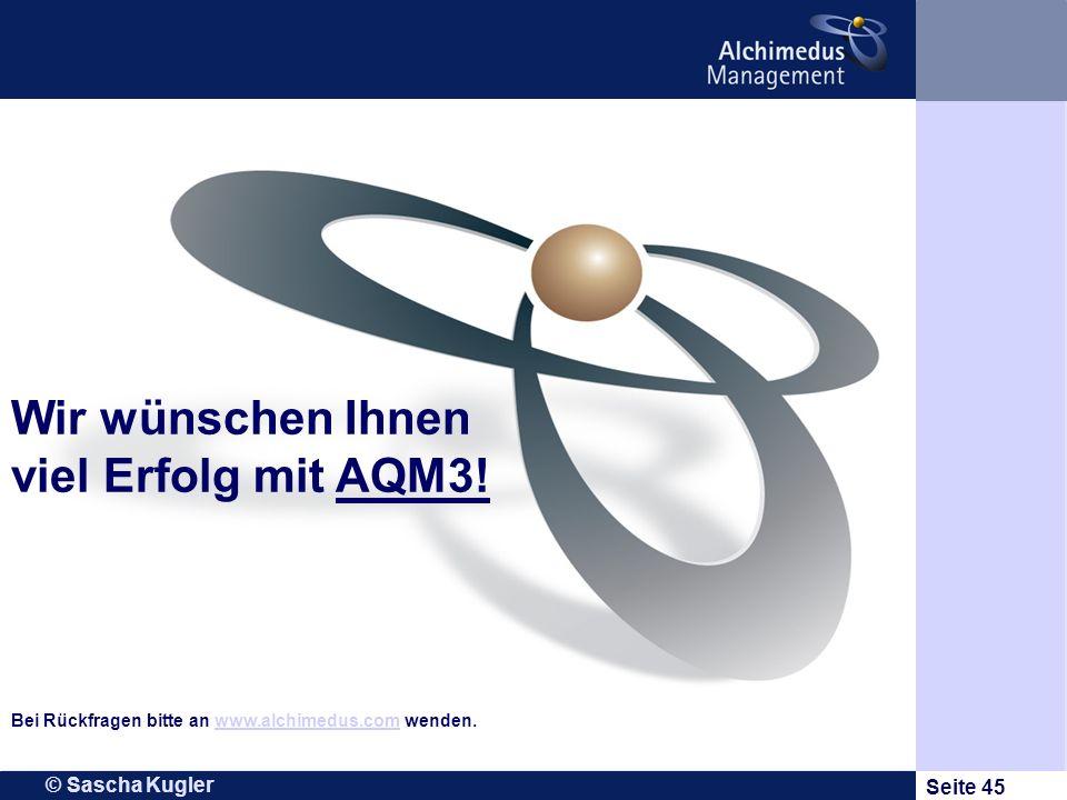 Wir wünschen Ihnen viel Erfolg mit AQM3!