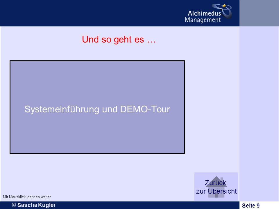 Systemeinführung und DEMO-Tour
