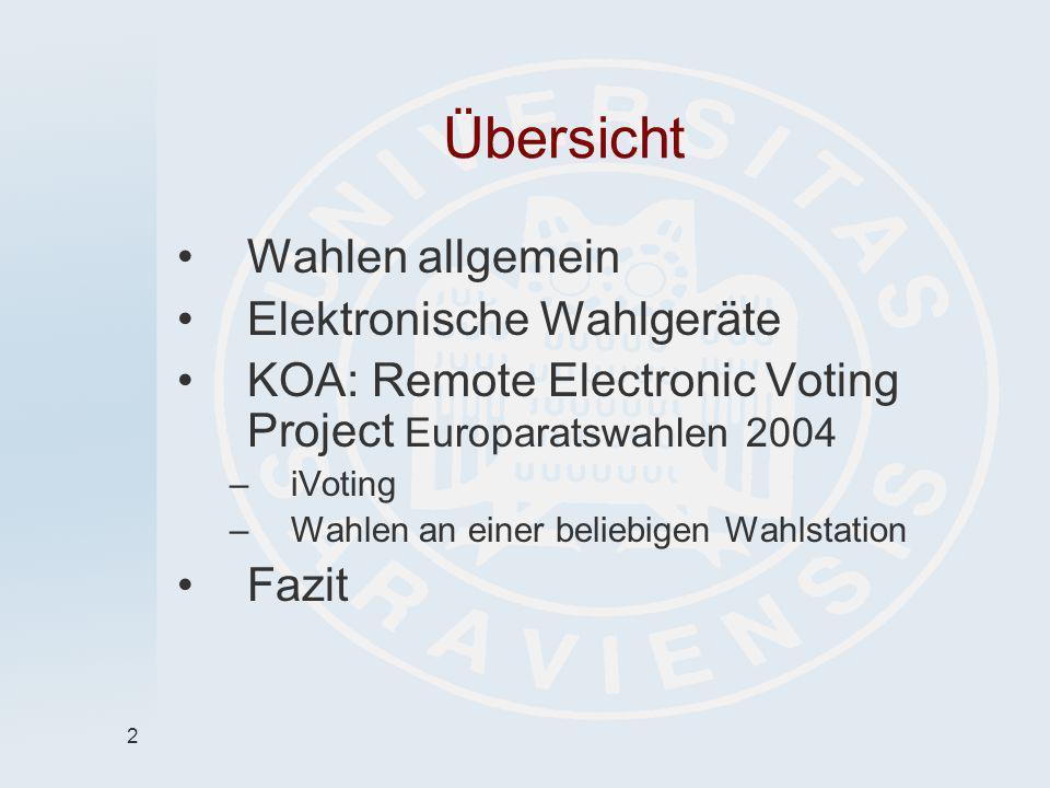 Übersicht Wahlen allgemein Elektronische Wahlgeräte