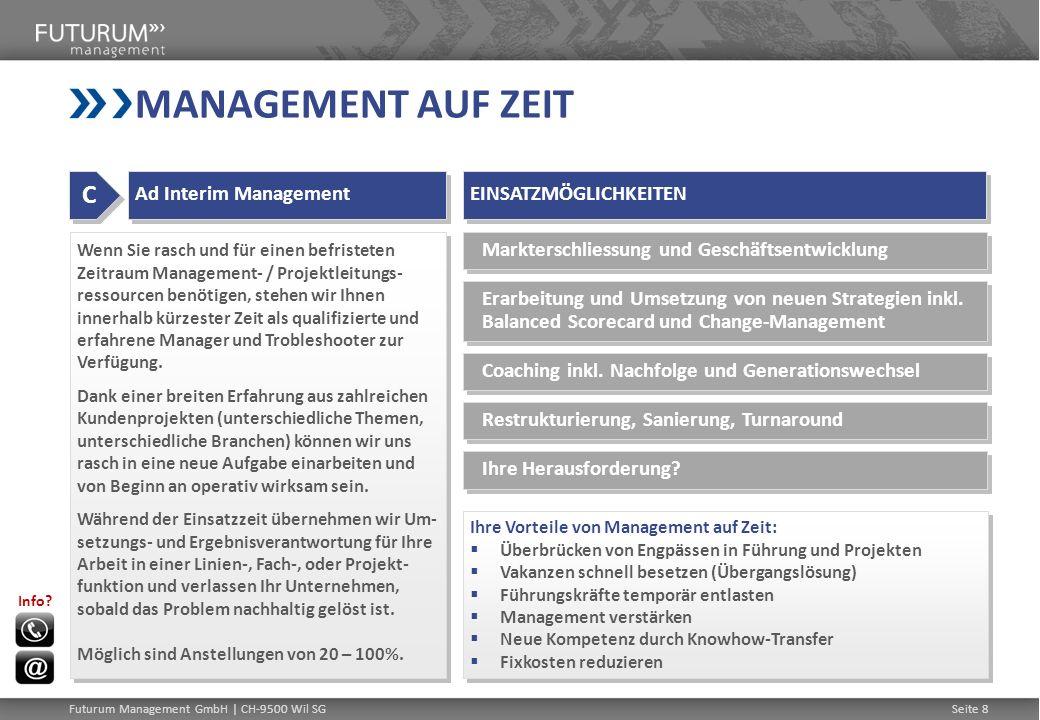 MANAGEMENT AUF ZEIT C Ad Interim Management EINSATZMÖGLICHKEITEN
