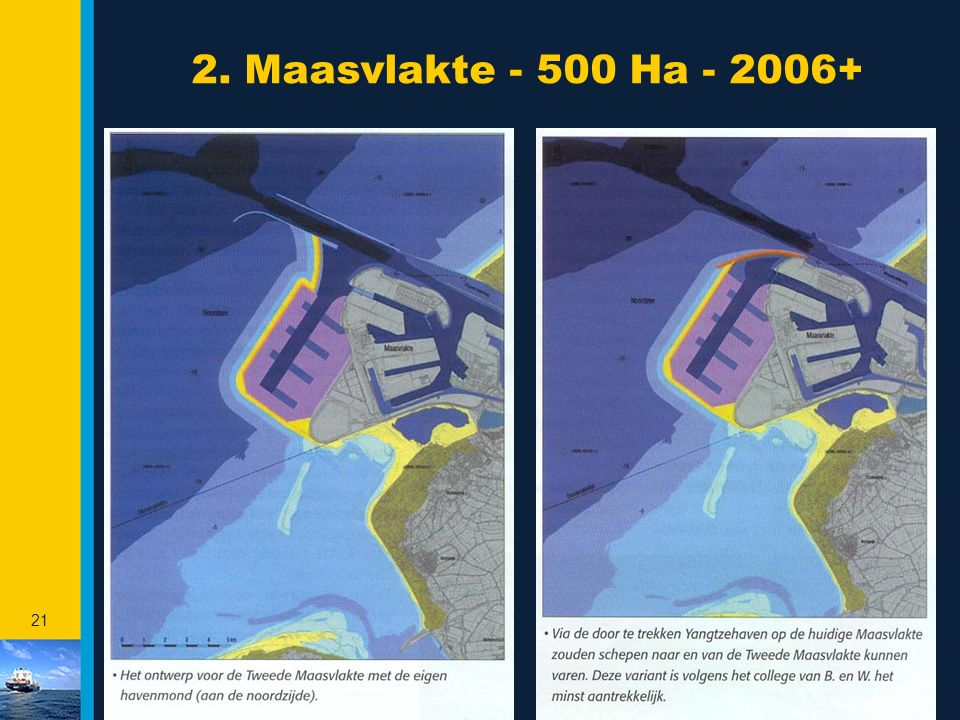 2. Maasvlakte - 500 Ha - 2006+