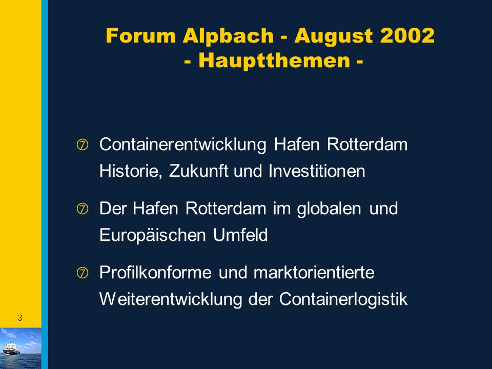 Forum Alpbach - August 2002 - Hauptthemen -