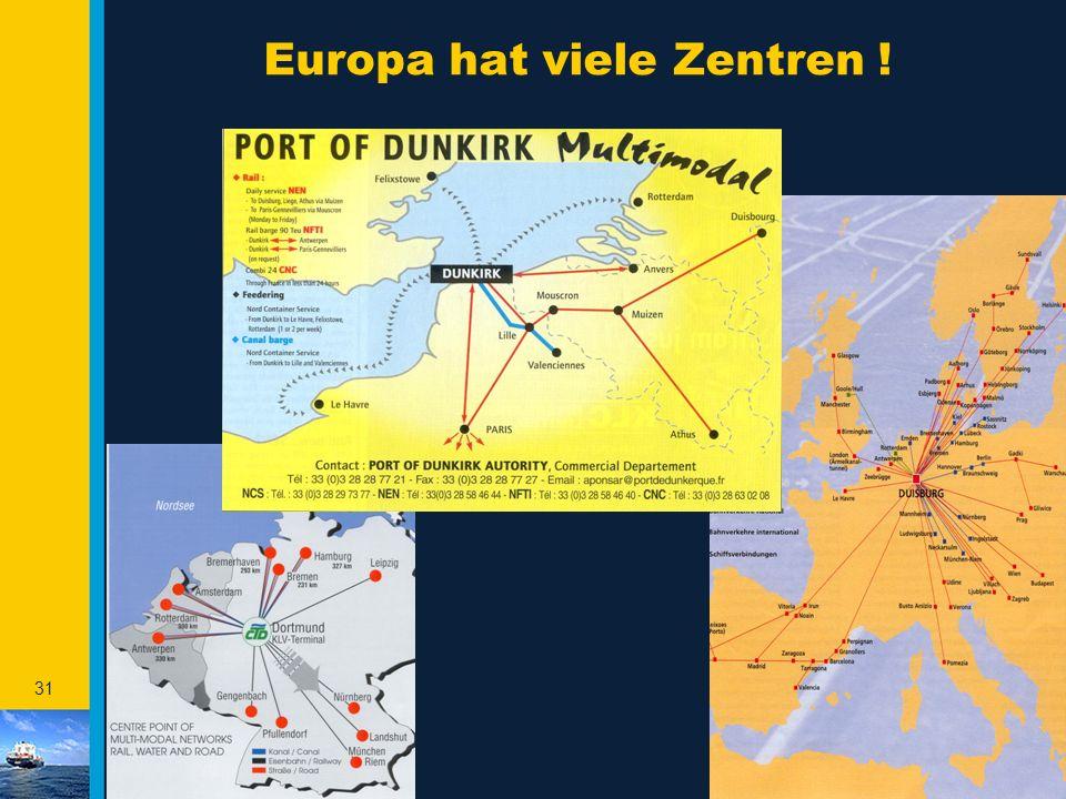 Europa hat viele Zentren !