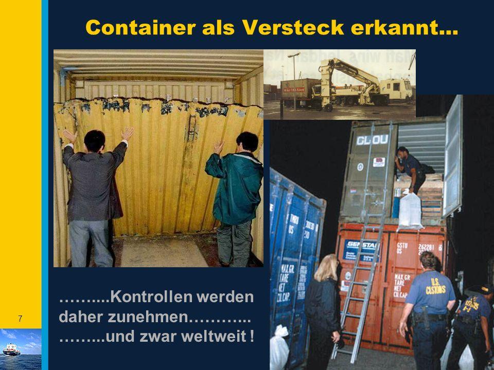 Container als Versteck erkannt...