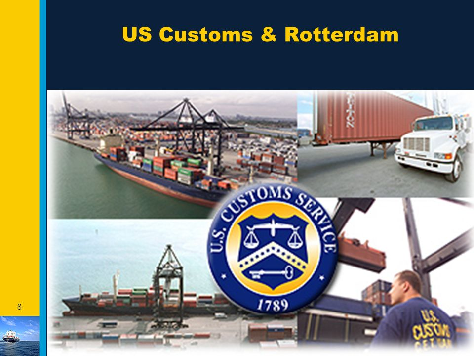 US Customs & Rotterdam