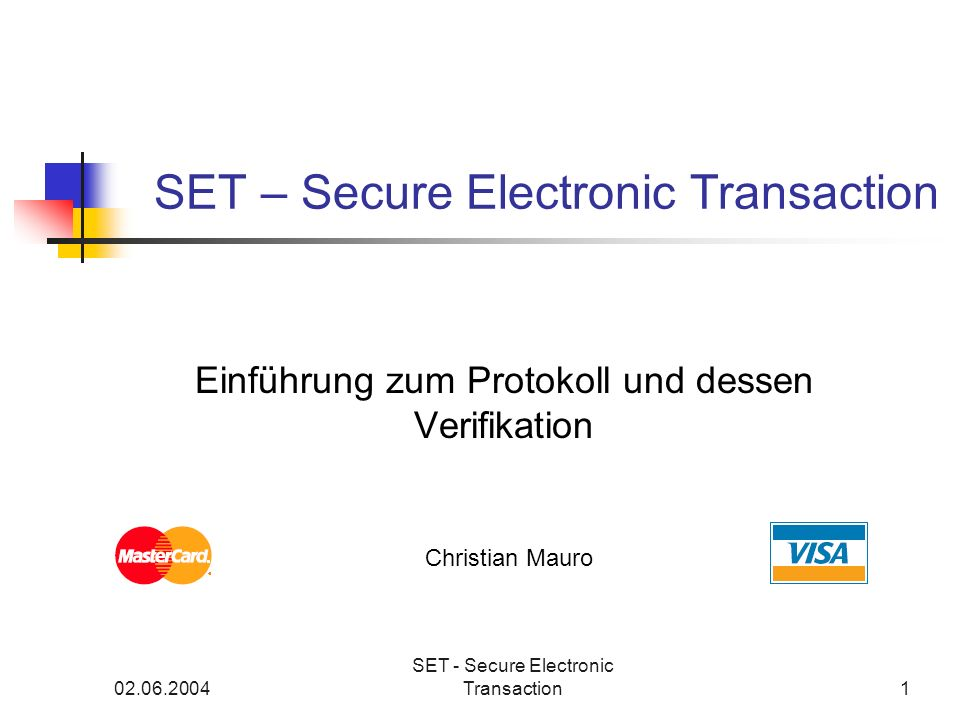 SET – Secure Electronic Transaction