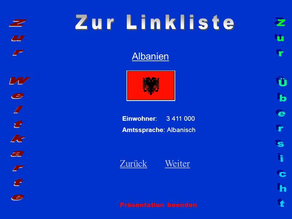Zur Linkliste Zur Weltkarte Zur Übersicht Albanien Zurück Weiter