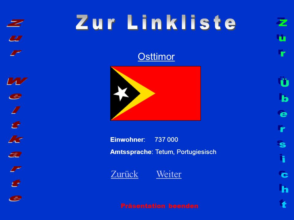 Zur Linkliste Zur Weltkarte Zur Übersicht Osttimor Zurück Weiter