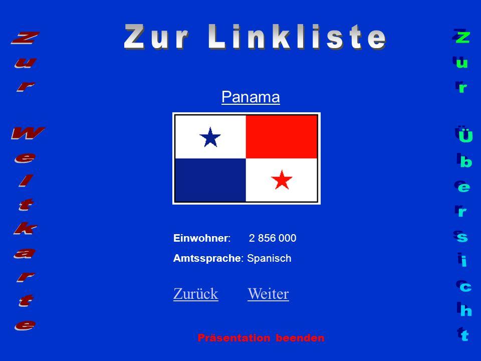 Zur Linkliste Zur Weltkarte Zur Übersicht Panama Zurück Weiter