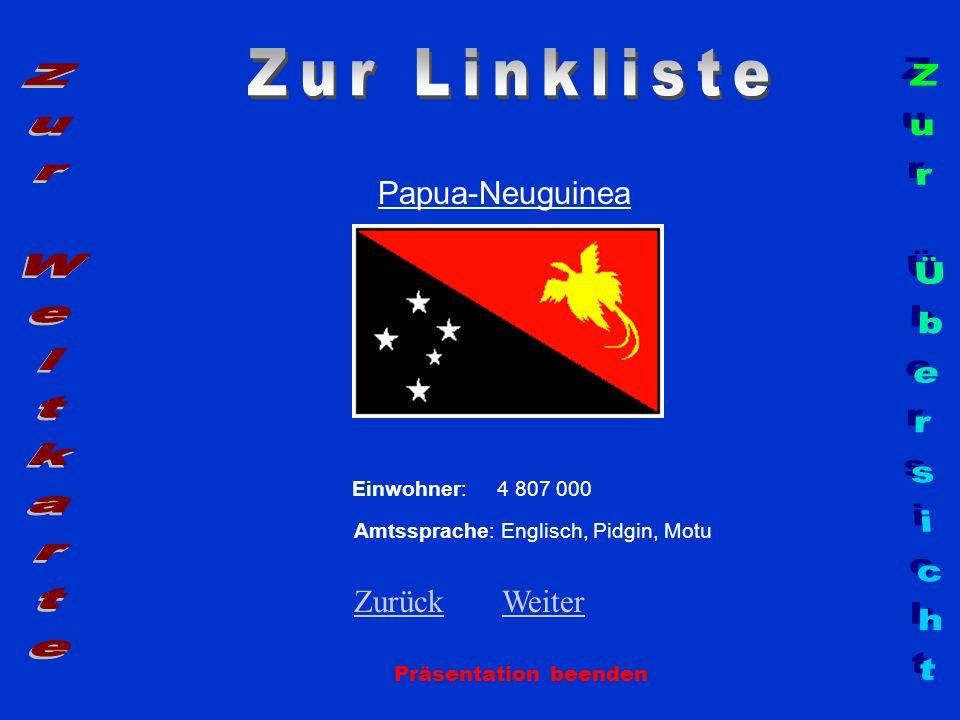 Zur Linkliste Zur Weltkarte Zur Übersicht Papua-Neuguinea