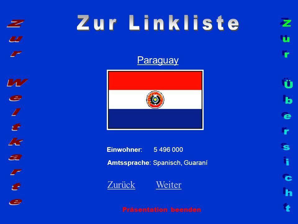 Zur Linkliste Zur Weltkarte Zur Übersicht Paraguay Zurück Weiter