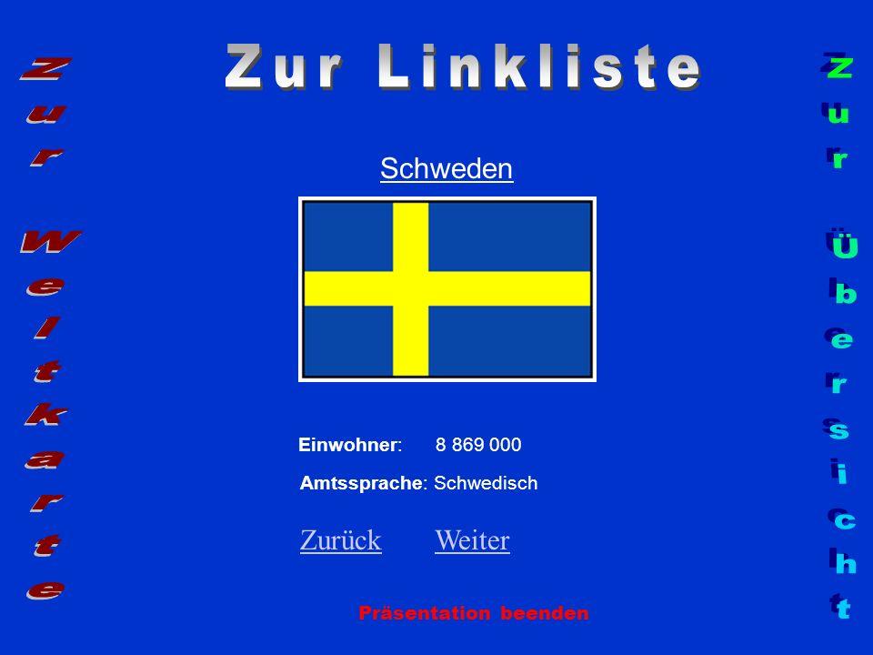Zur Linkliste Zur Weltkarte Zur Übersicht Schweden Zurück Weiter