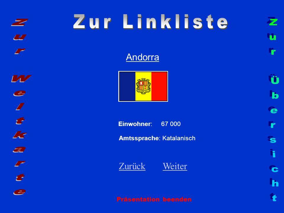 Zur Linkliste Zur Weltkarte Zur Übersicht Andorra Zurück Weiter