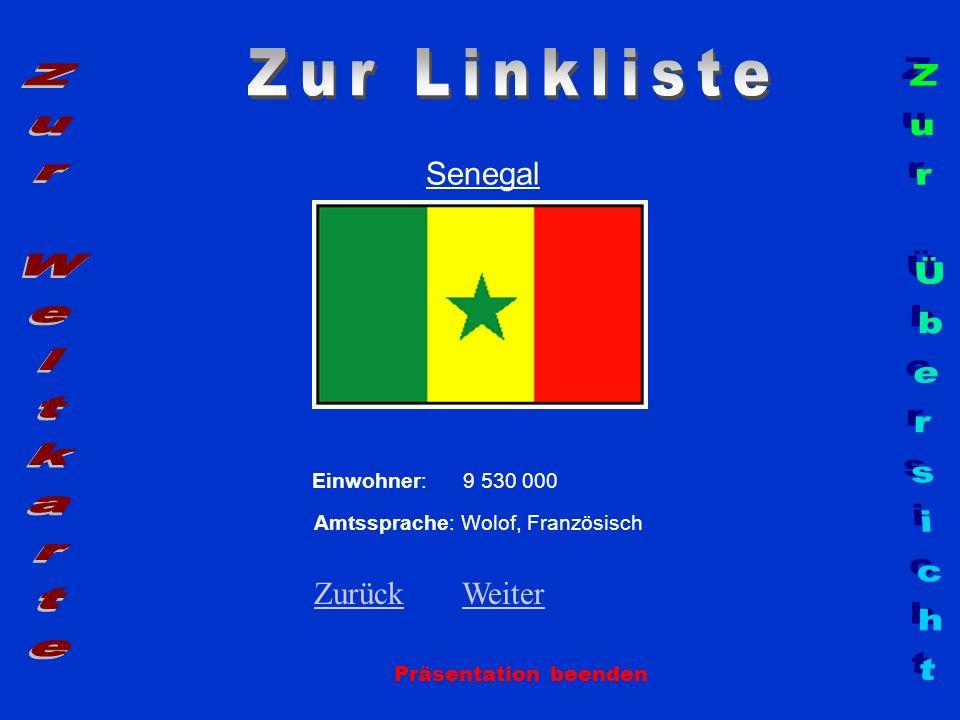Zur Linkliste Zur Weltkarte Zur Übersicht Senegal Zurück Weiter
