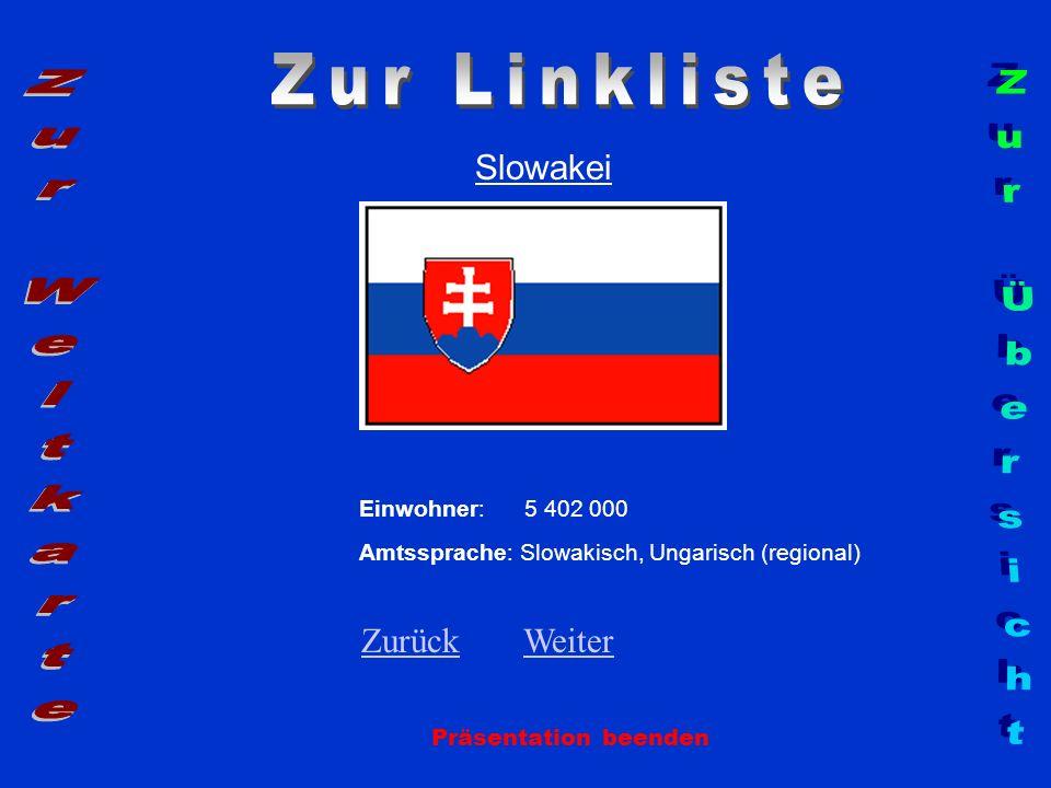 Zur Linkliste Zur Weltkarte Zur Übersicht Slowakei Zurück Weiter