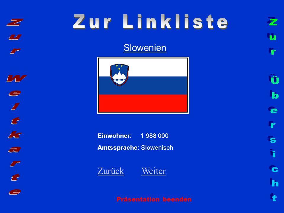 Zur Linkliste Zur Weltkarte Zur Übersicht Slowenien Zurück Weiter