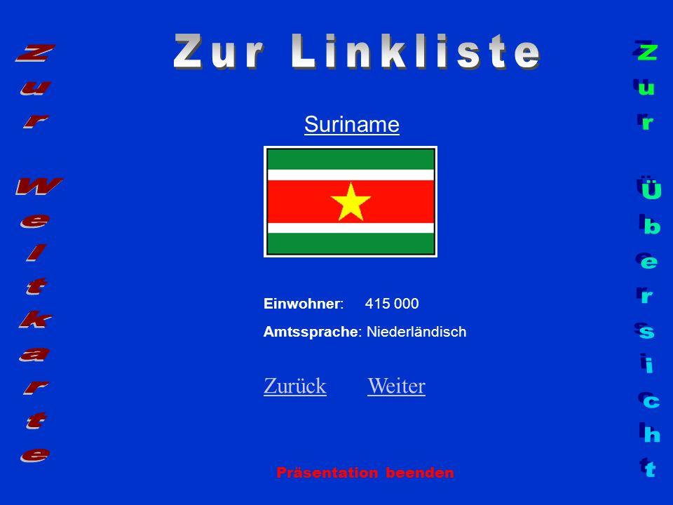 Zur Linkliste Zur Weltkarte Zur Übersicht Suriname Zurück Weiter