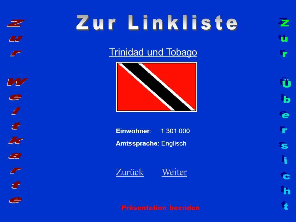 Zur Linkliste Zur Weltkarte Zur Übersicht Trinidad und Tobago