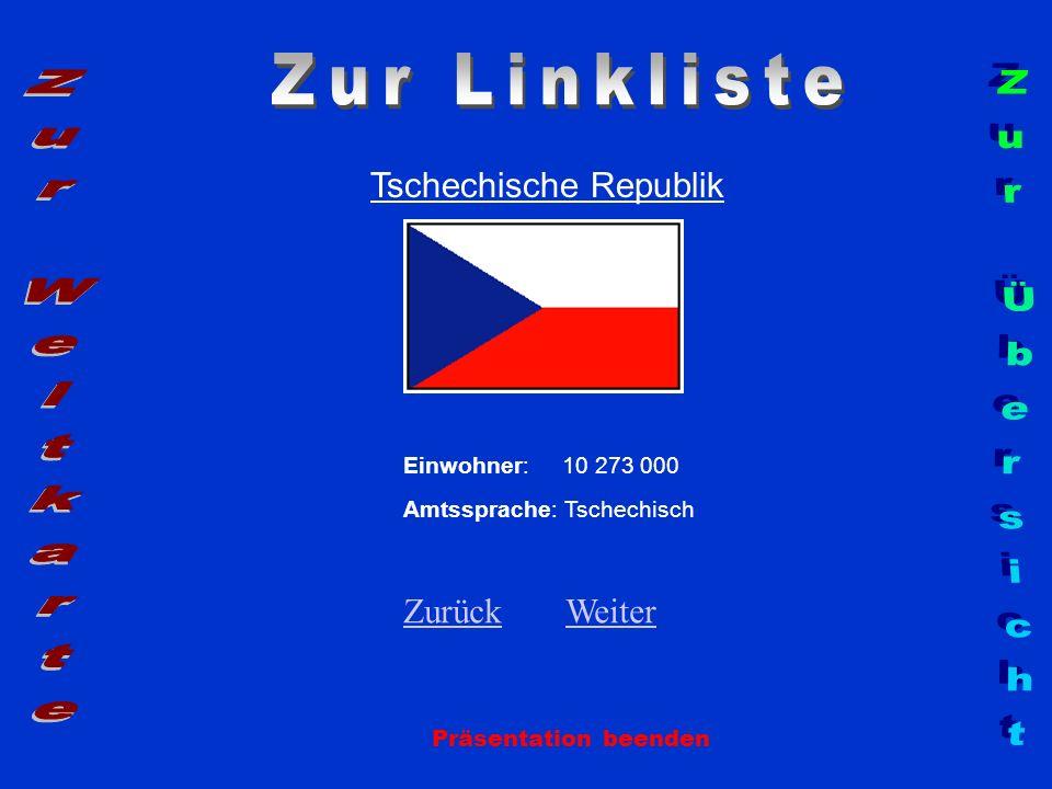 Zur Linkliste Zur Weltkarte Zur Übersicht Tschechische Republik