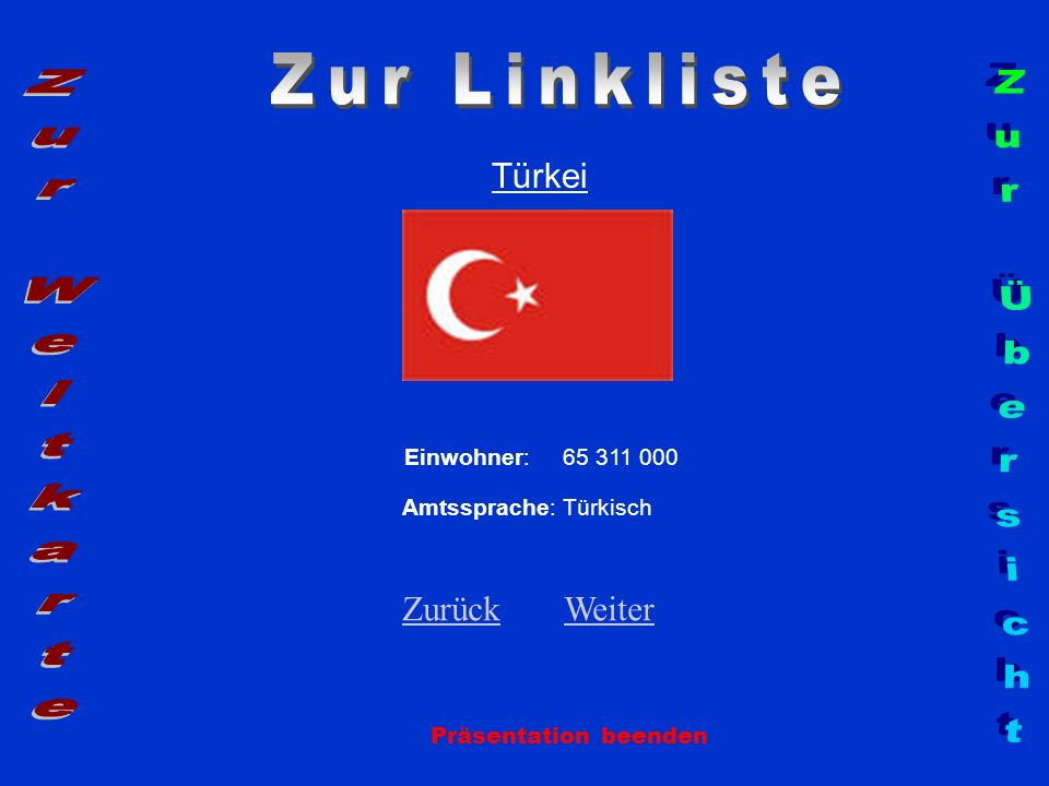 Zur Linkliste Zur Weltkarte Zur Übersicht Türkei Zurück Weiter