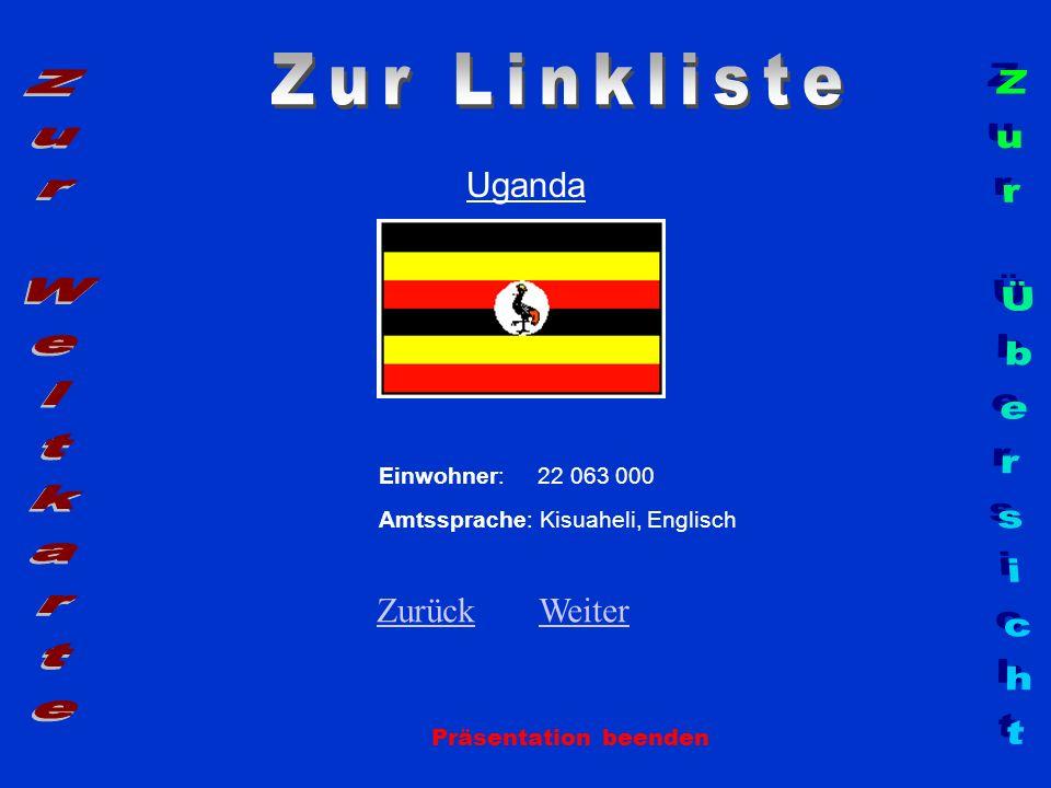 Zur Linkliste Zur Weltkarte Zur Übersicht Uganda Zurück Weiter