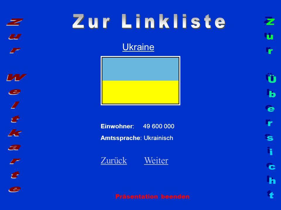 Zur Linkliste Zur Weltkarte Zur Übersicht Ukraine Zurück Weiter