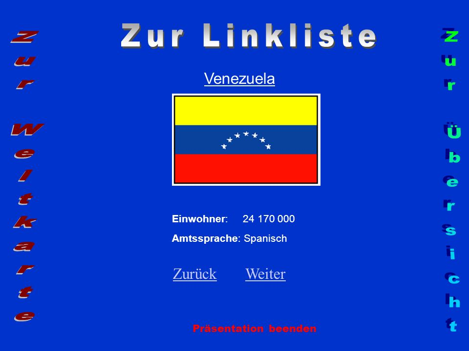 Zur Linkliste Zur Weltkarte Zur Übersicht Venezuela Zurück Weiter