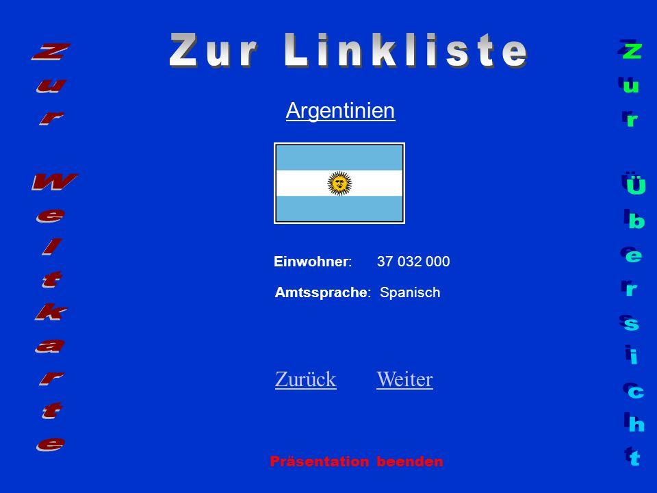 Zur Linkliste Zur Weltkarte Zur Übersicht Argentinien Zurück Weiter