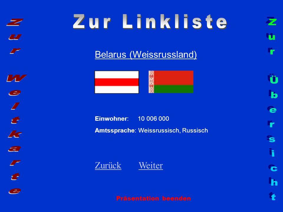 Zur Linkliste Zur Weltkarte Zur Übersicht Belarus (Weissrussland)