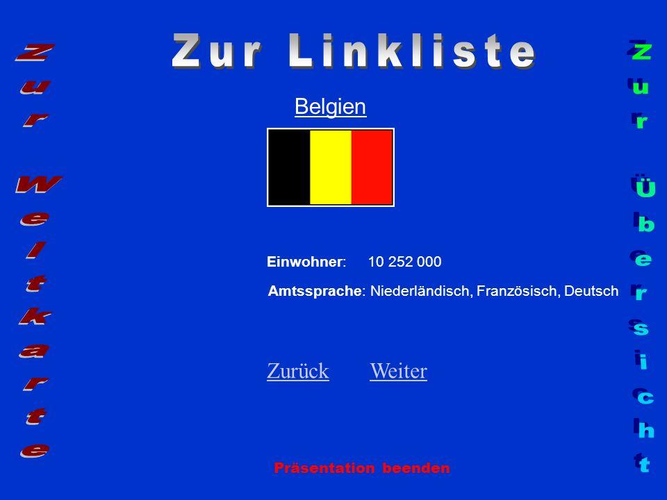Zur Linkliste Zur Weltkarte Zur Übersicht Belgien Zurück Weiter