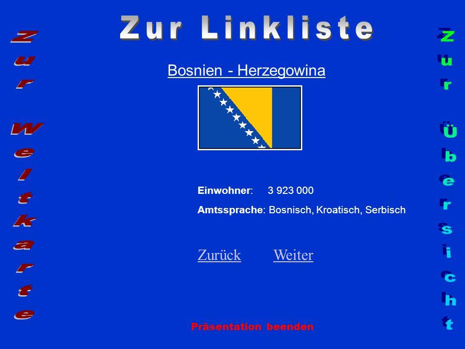 Zur Linkliste Zur Weltkarte Zur Übersicht Bosnien - Herzegowina