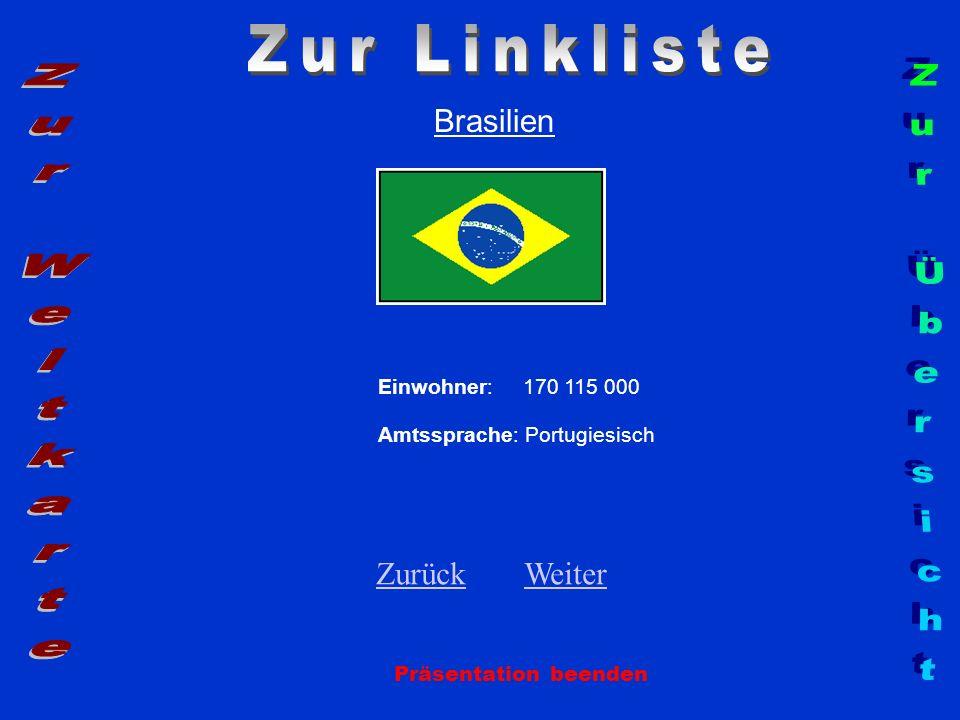 Zur Linkliste Zur Weltkarte Zur Übersicht Brasilien Zurück Weiter