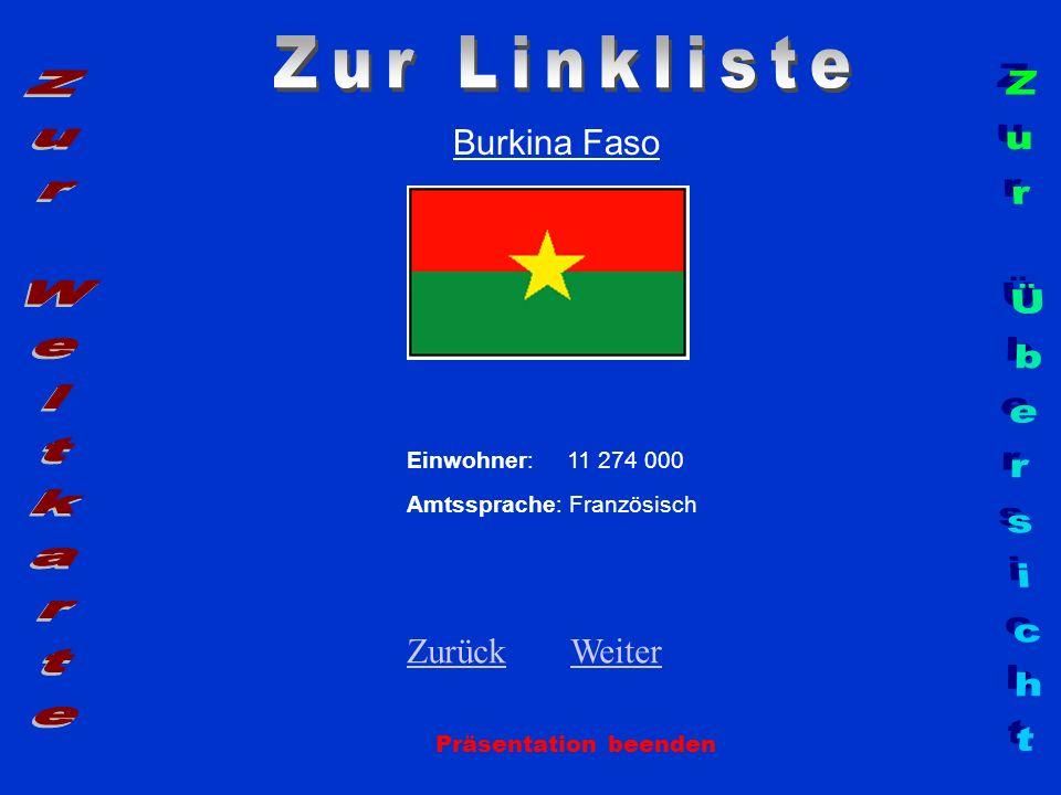 Zur Linkliste Zur Weltkarte Zur Übersicht Burkina Faso Zurück Weiter