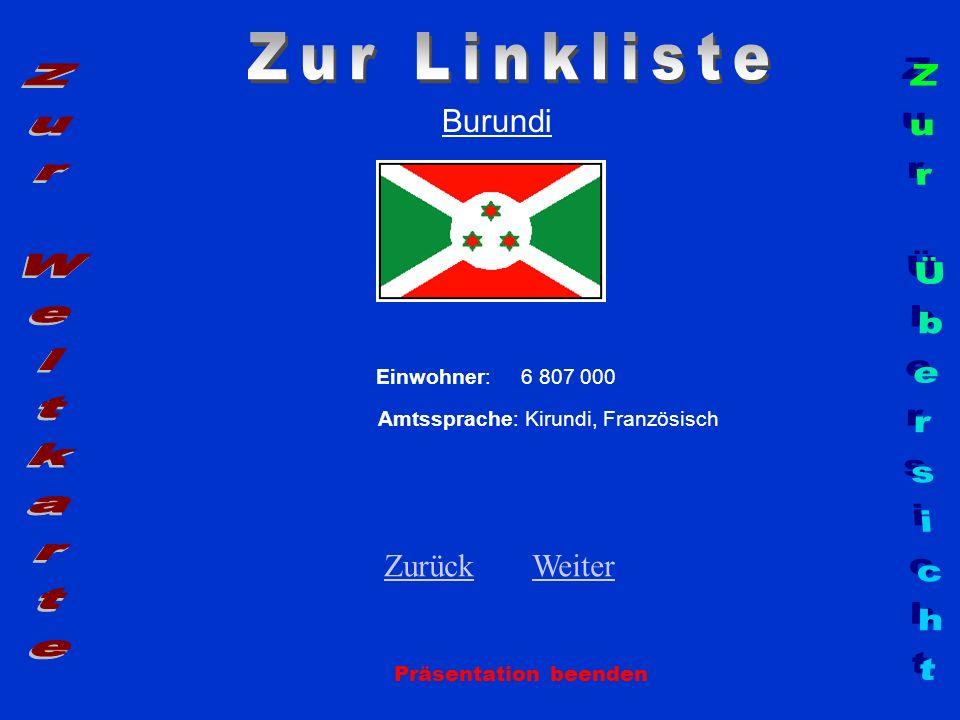 Zur Linkliste Zur Weltkarte Zur Übersicht Burundi Zurück Weiter