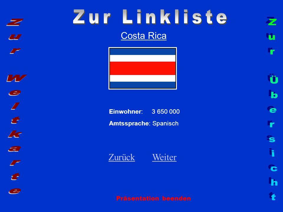 Zur Linkliste Zur Weltkarte Zur Übersicht Costa Rica Zurück Weiter