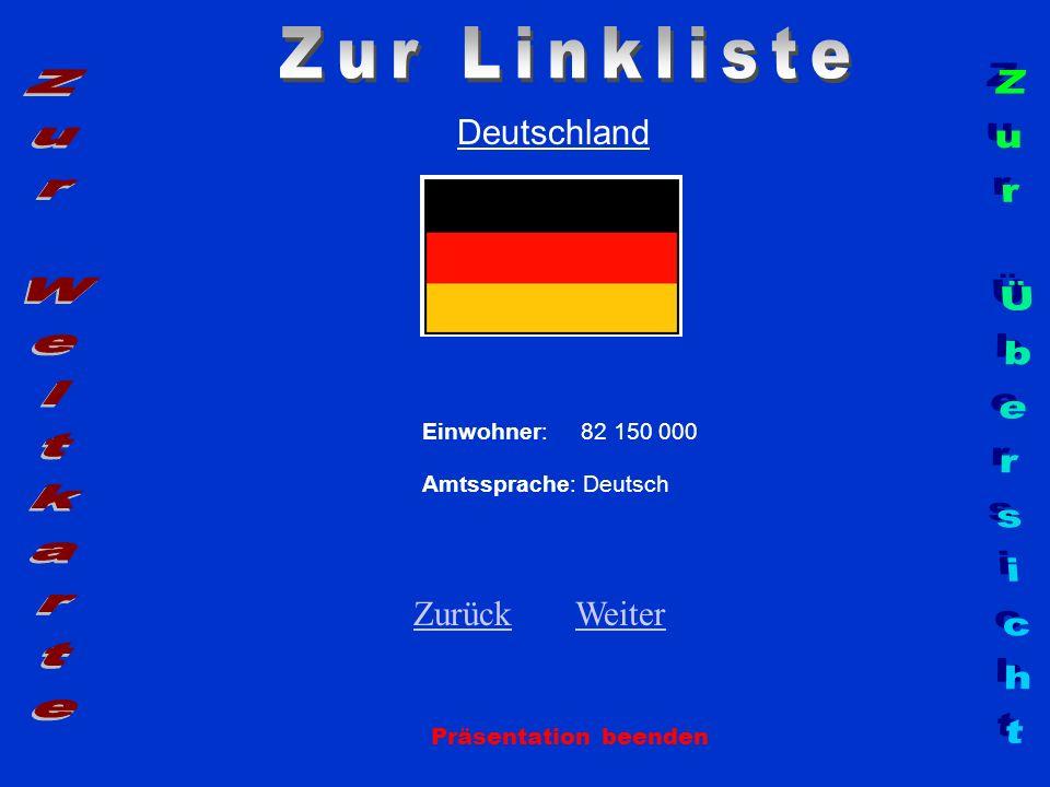 Zur Linkliste Zur Weltkarte Zur Übersicht Deutschland Zurück Weiter