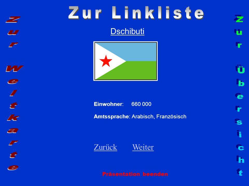 Zur Linkliste Zur Weltkarte Zur Übersicht Dschibuti Zurück Weiter