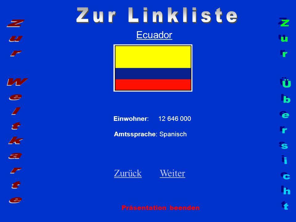 Zur Linkliste Zur Weltkarte Zur Übersicht Ecuador Zurück Weiter