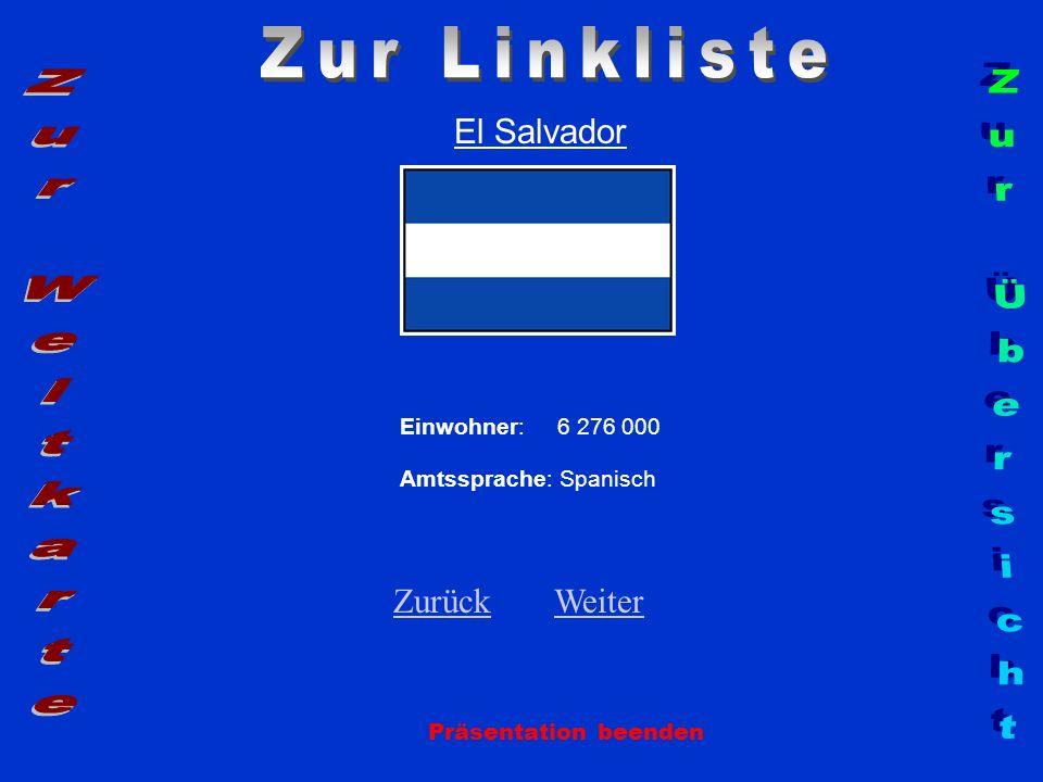 Zur Linkliste Zur Weltkarte Zur Übersicht El Salvador Zurück Weiter