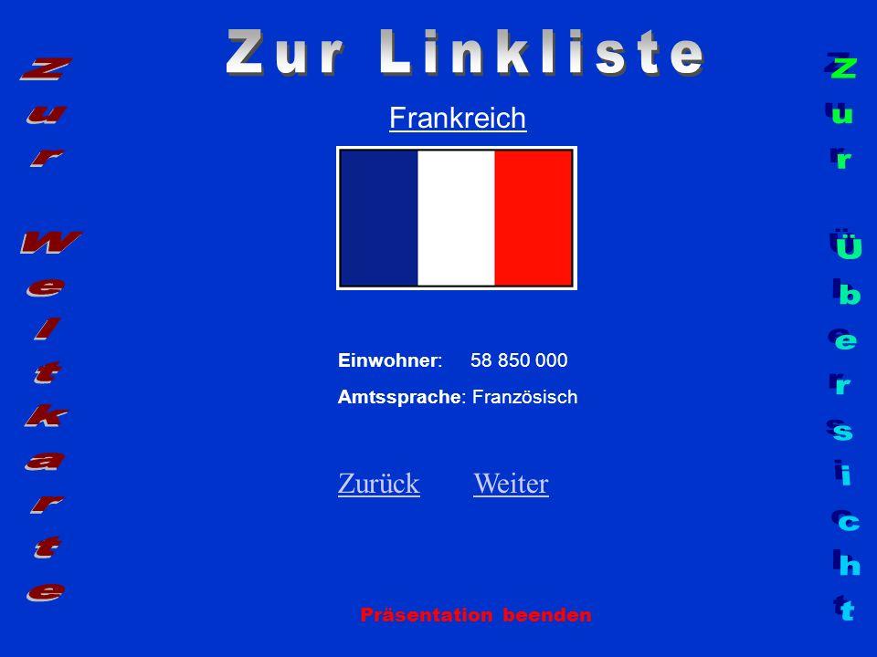 Zur Linkliste Zur Weltkarte Zur Übersicht Frankreich Zurück Weiter